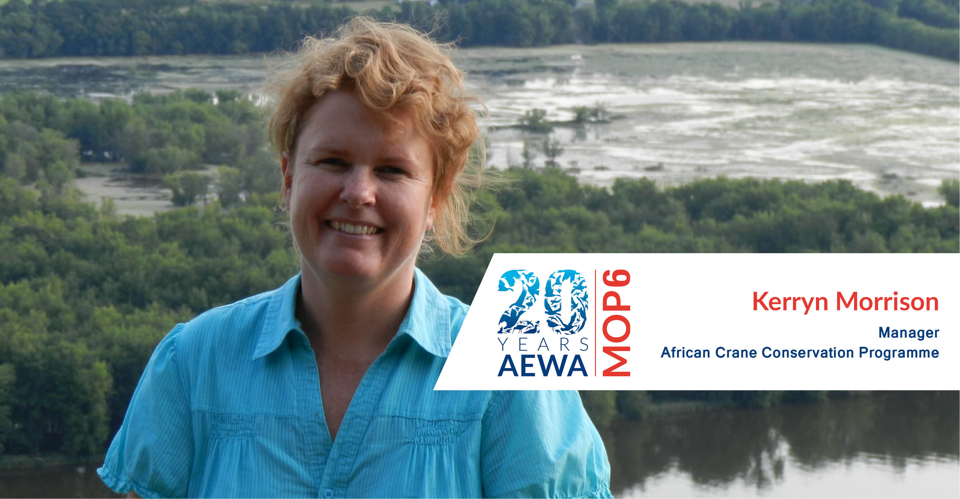 Ms. Kerryn Morrison, Manager, African Crane Conservation Programme
